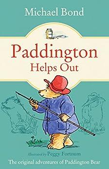 [Bond, Michael]のPaddington Helps Out (Paddington Bear)