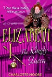 Elizabeth I: The Virgin Queen (Who Was...?)