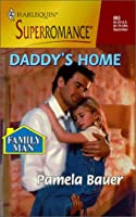Daddy'S Home (Family Man) (Harlequin Superromance)