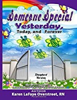 """""""Someone Special"""" Yesterday, Today and Forever: Standard Version"""