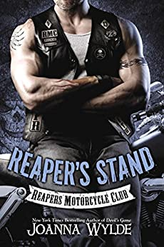 Reaper's Stand: Reaper's Motorcycle Club (Reapers Motorcycle Club Book 4) by [Wylde, Joanna]