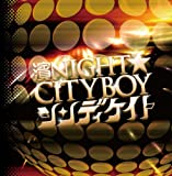 濱NIGHT☆CITYBOY [TYPE B]