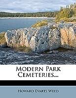 Modern Park Cemeteries.