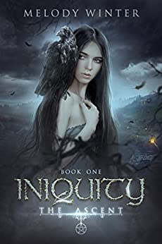 Iniquity (The Ascent Book 1) by [Winter, Melody]