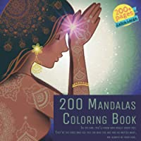 200 Mandalas Coloring Book In the end, you'll know who really loves you. They're the ones who see you for who you are and no matter what, are always by your side.