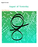 Best Augustsの洋書 - August of Yesterday (English Edition) Review