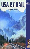 USA by Rail (Bradt Travel Guides)