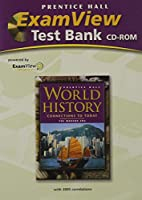 Prentice Hall World History: Connections to Today Revised Modern Era Computer Testbank 2005c