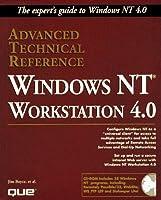 Windows Nt Workstation 4.0 Advanced Technical Reference (Advanced Technical Reference S.)