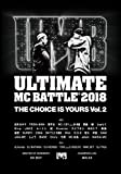ULTIMATE MC BATTLE 2018 THE CHOICE IS YOURS VOL.2