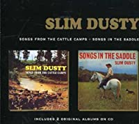Songs from the Cattle Camps/Songs in the Saddle