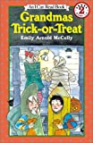 Grandmas Trick-Or Treat (I Can Read)