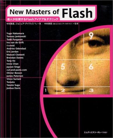 New Masters of Flash―達人が伝授するFlashアイデア&テクニックの詳細を見る