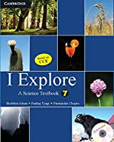 I Explore with CD-ROM: A Science Textbook for Class 7