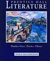 Timeless Voices Timeless Themes: World Masterpieces Student Edition (Prentice Hall Literature)【洋書】 [並行輸入品]