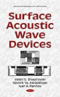 Surface Acoustic Wave Devices (Acoustics Research and Technology)