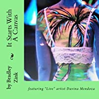 It Starts With a Canvas: Featuring Live Artist Davina Mendoza