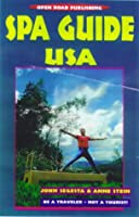 Spa Guide U.S.A. (Open Road Travel Guides)