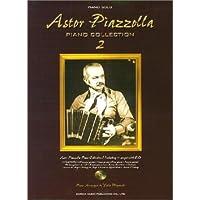 ピアノソロ アストルピアソラ/ピアノコレクション2 (ピアノ・ソロ)