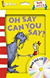 Oh Say Can You Say?: Complete & Unabridged (Dr Seuss Book & CD)