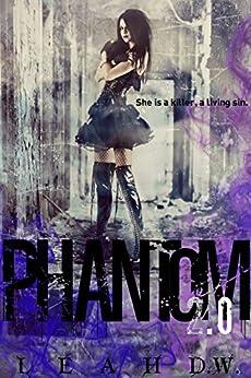 Phantom 2.0 by [D.W., Leah]
