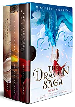 The Dragon Saga Books 1-3: The Priestess and the Dragon, The Sea Stone, The Song of the Wind by [Andrews, Nicolette]