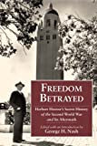 Freedom Betrayed: Herbert Hoover's Secret History of the Second World War and Its Aftermath (English Edition) 画像