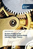 Scalars Fields in the Nonsymmetric Kaluza-Klein (Jordan-Thiry) Theory