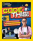 Code This!: Puzzles, Games, Challenges, and Computer Coding Concepts for the Problem-Solver in You
