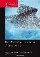 The Routledge Handbook of Emergence (Routledge Handbooks in Philosophy)