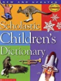 Scholastic Children's Dictionary [ハードカバー] / Scholastic Reference (刊)