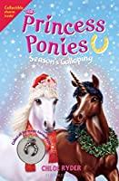 Season's Galloping (Princess Ponies)