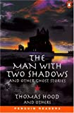 *MAN WITH TWO SHADOWS & OTHER STRY PGRN3 (Penguin Reading Lab, Level 3)