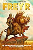 Freyr: The Origins and History of the Norse God of Love and Fertility (English Edition)