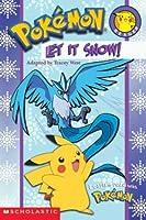 Let It Snow! (Pokemon Reader)