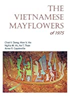 The Vietnamese Mayflowers of 1975
