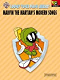 Looney Tunes Piano Library: Marvin the Martian's Modern Songs