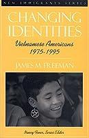 Changing Identities: Vietnamese Americans 1975-1995【洋書】 [並行輸入品]