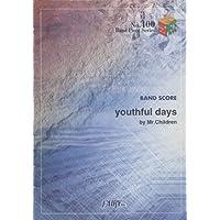 バンドスコアピースBP400 youthful days / Mr.Children (Band piece series)