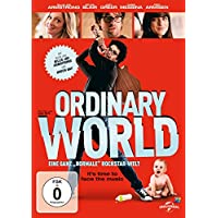"Ordinary World - Eine ganz ""normale"" Rockstar-Welt: it´s time to face the music"