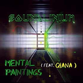 Mental Paintings (feat. Qiana)