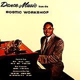 Bostic Workshop