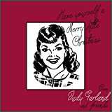 Have Yourself A Merry Little Christmas: From Judy Garland and Friends