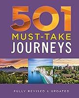 501 Must-Take Journeys (501 Series)