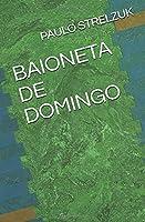 BAIONETA DE DOMINGO