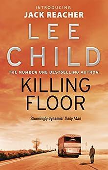 Killing Floor Jack Reacher Book 1 Ebook Lee Child