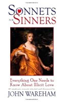 Sonnets for Sinners: Everything One Needs to Know About Illicit Love
