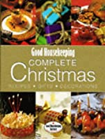 """""""Good Housekeeping"""" Christmas: Everything You Need for a Perfect Festive Season (Good Housekeeping Cookery Club)"""