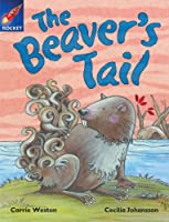 Rigby Star Independent Purple Reader 1 The Beaver's Tail