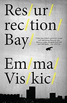 [Viskic, Emma]のResurrection Bay (Caleb Zelic Book 1) (English Edition)